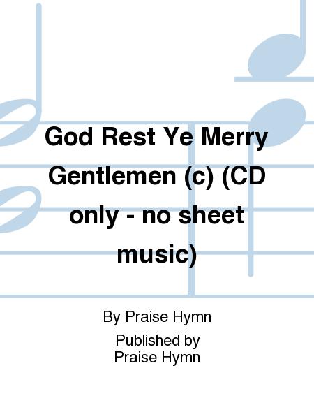 God Rest Ye Merry Gentlemen (c) (CD only - no sheet music)