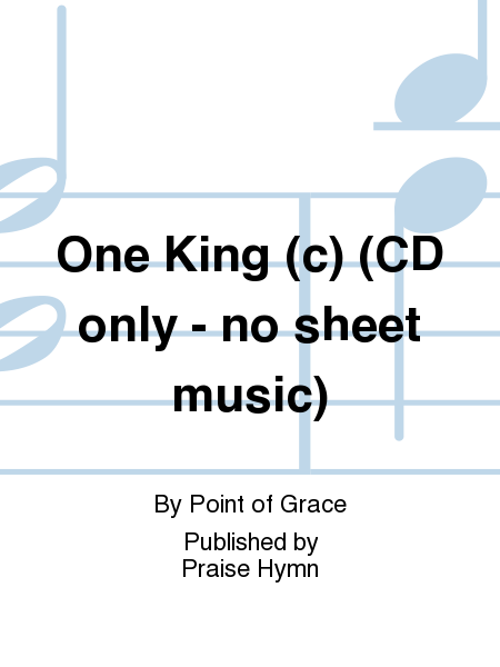 One King (c) (CD only - no sheet music)