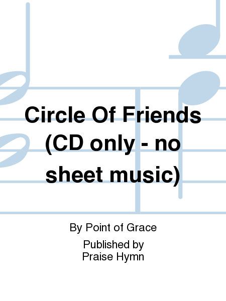 Circle Of Friends (CD only - no sheet music)