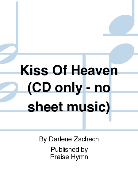 Kiss Of Heaven (CD only - no sheet music)