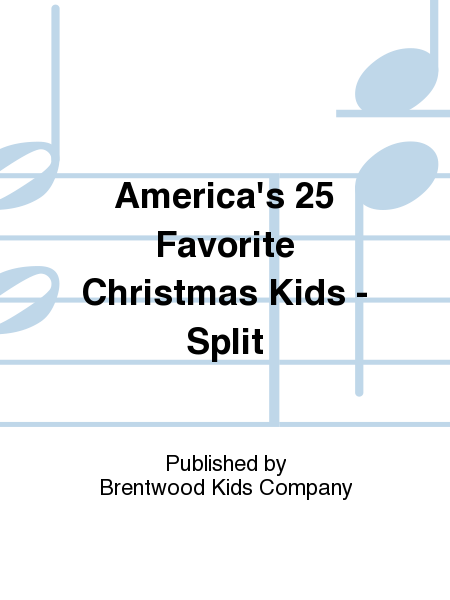 America's 25 Favorite Christmas Kids - Split