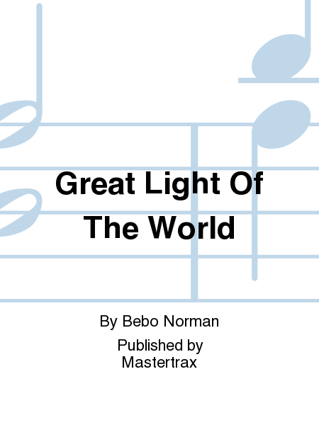 Great Light Of The World