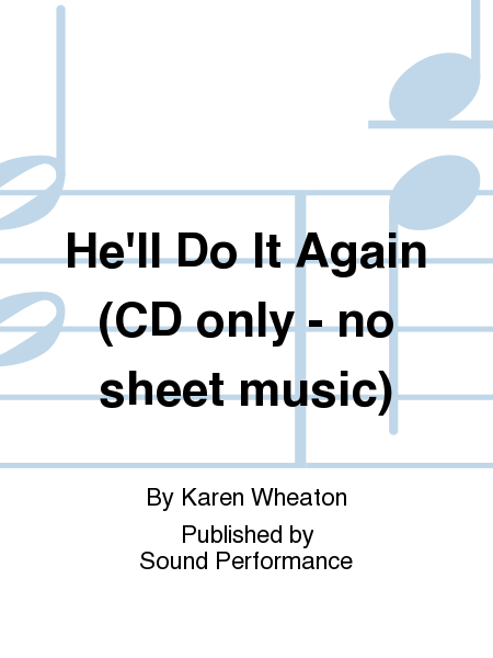 He'll Do It Again (CD only - no sheet music)