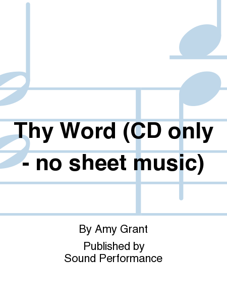 Thy Word (CD only - no sheet music)
