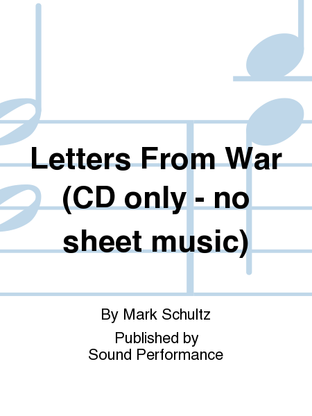Letters From War (CD only - no sheet music)