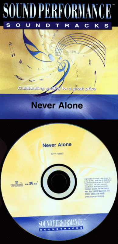 Never Alone (CD only - no sheet music)
