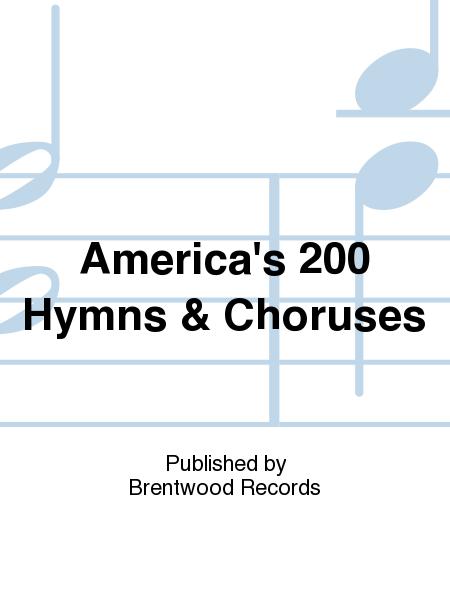 America's 200 Hymns & Choruses