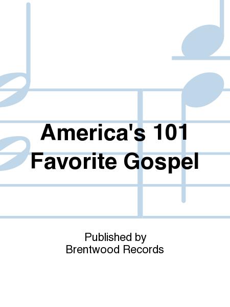 America's 101 Favorite Gospel