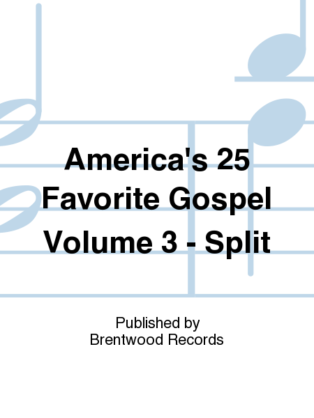 America's 25 Favorite Gospel Volume 3 - Split