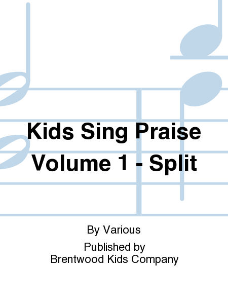 Kids Sing Praise Volume 1 - Split