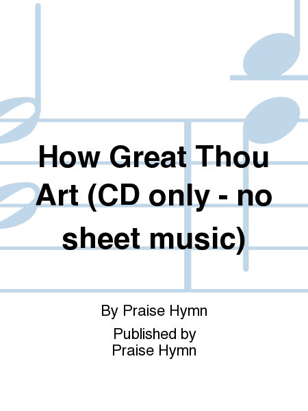 How Great Thou Art (CD only - no sheet music)