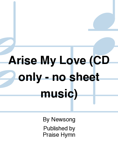Arise My Love (CD only - no sheet music)