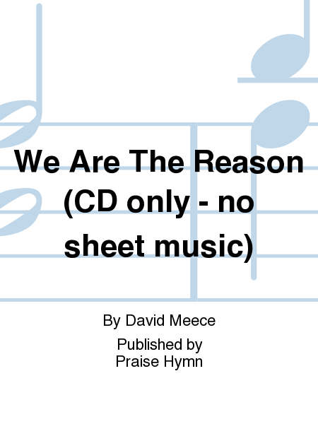 We Are The Reason (CD only - no sheet music)