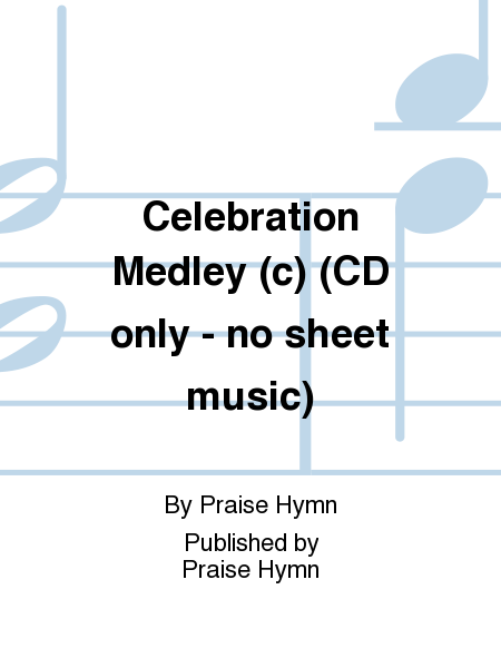 Celebration Medley (c) (CD only - no sheet music)