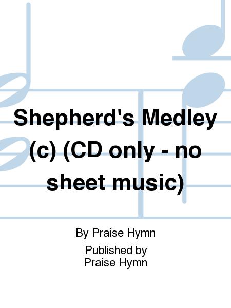 Shepherd's Medley (c) (CD only - no sheet music)