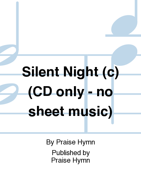 Silent Night (c) (CD only - no sheet music)