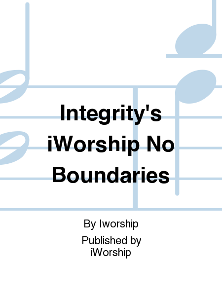 Integrity's iWorship No Boundaries