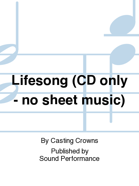 Lifesong (CD only - no sheet music)