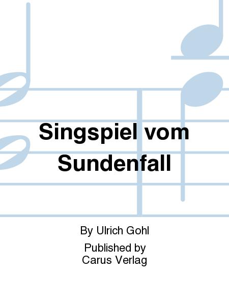 Singspiel vom Sundenfall