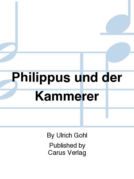 Philippus und der Kammerer