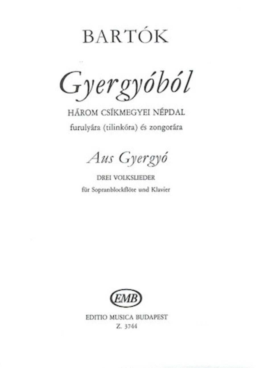 From Gyergyo (three 3 Hungarian Folksongs From The County Of Csik) Recorder Piano