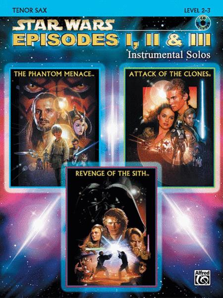 Star Wars - Episodes I, II & III (Tenor Sax)