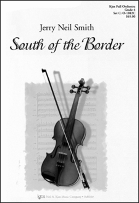 South Of The Border - Score