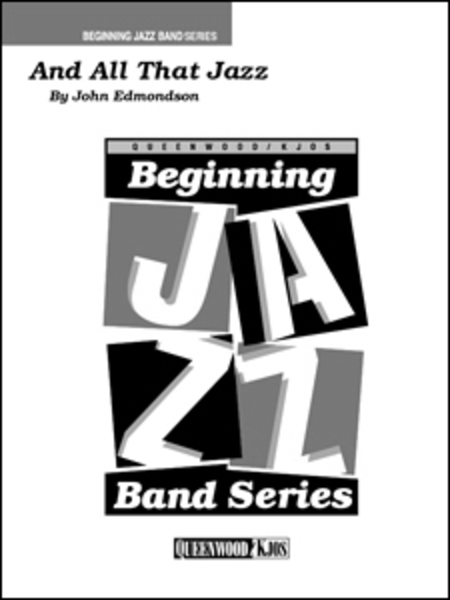 And All That Jazz - Score