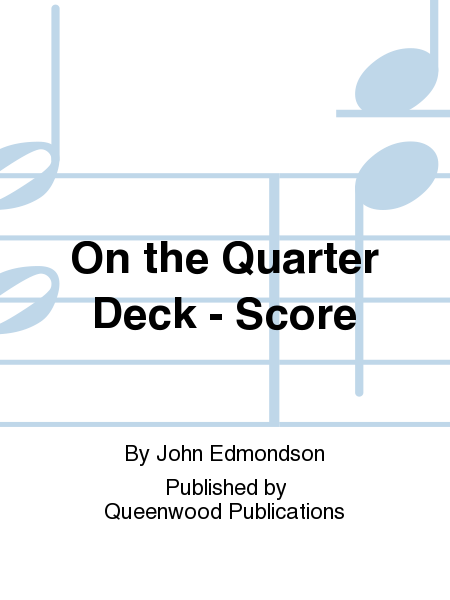 On the Quarter Deck - Score