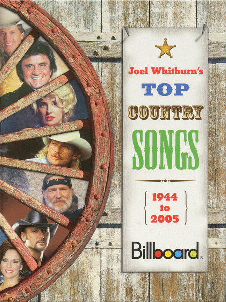 Billboard Presents Joel Whitburn's Top Country Songs 1944-2005