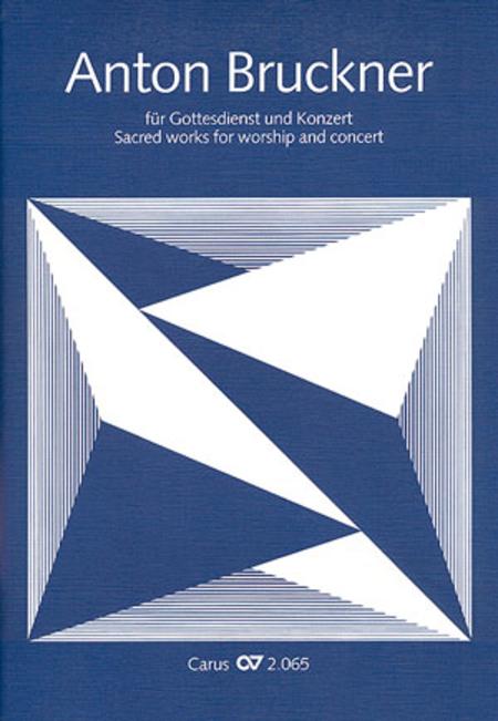 Bruckner fur Gottesdienst und Konzert