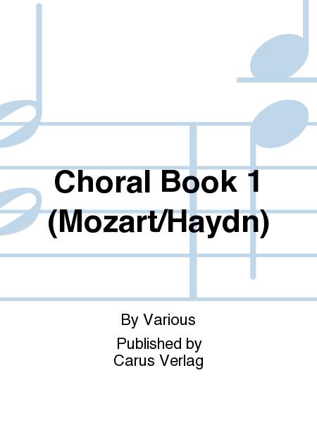 Choral Book 1 (Mozart/Haydn)