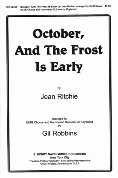 October And the Frost/Early