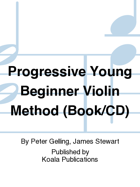Progressive Young Beginner Violin Method (Book/CD)