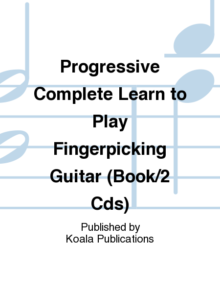 Progressive Complete Learn to Play Fingerpicking Guitar (Book/2 Cds)