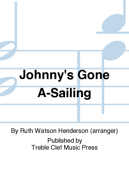 Johnny's Gone A-Sailing