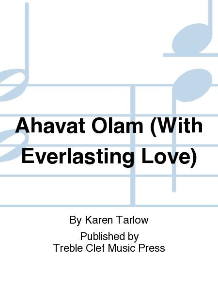 Ahavat Olam (With Everlasting Love)