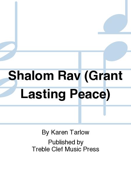 Shalom Rav (Grant Lasting Peace)