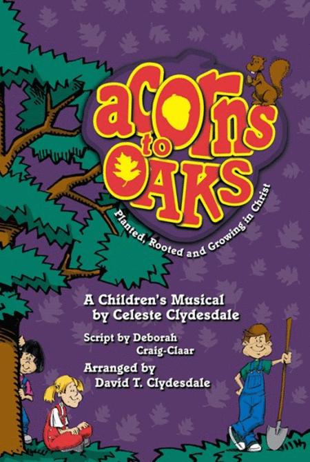 Acorns To Oaks