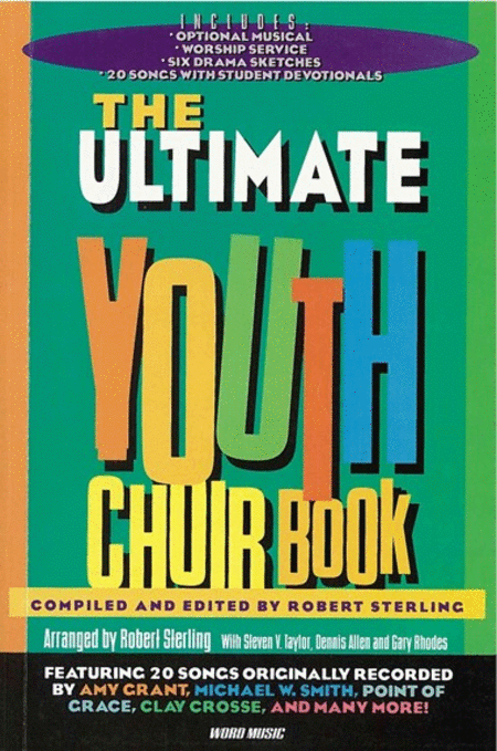The Ultimate Youth Choir Book Volume 1