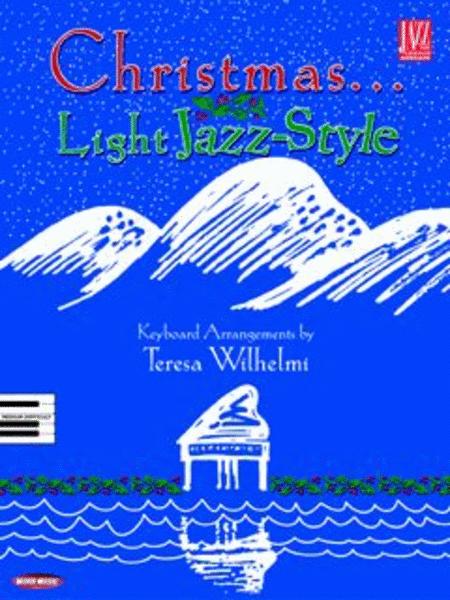 Christmas...Light Jazz-Style
