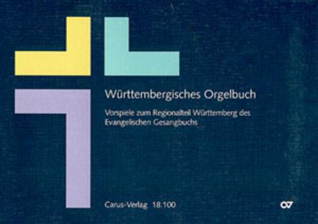 Wurttembergisches Orgelbuch