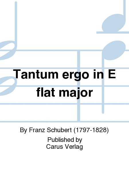 Tantum ergo in E flat major