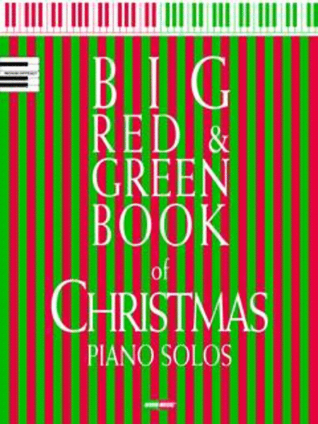 Big Red & Green Book Of Christmas Piano Solos