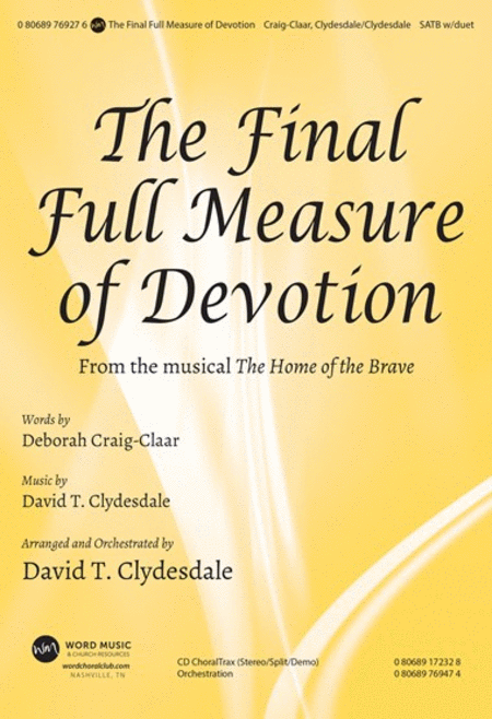 The Final Full Measure Of Devotion