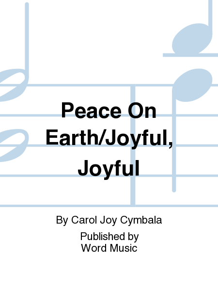 Peace On Earth/Joyful, Joyful