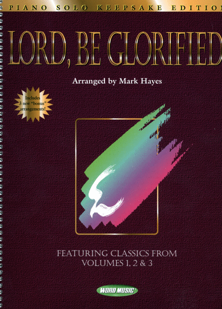 Lord Be Glorified: Keepsake Edition