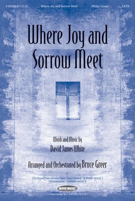where joy and sorrow meet