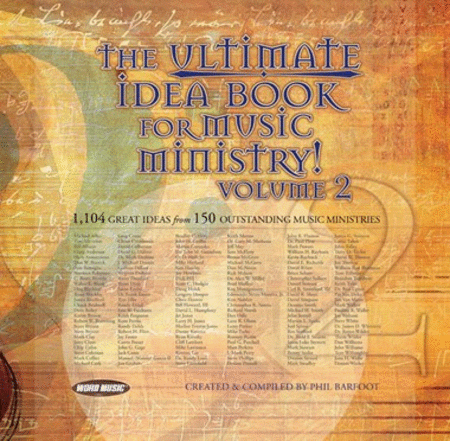 Ultimate Idea Book For Music Ministry Volume 2