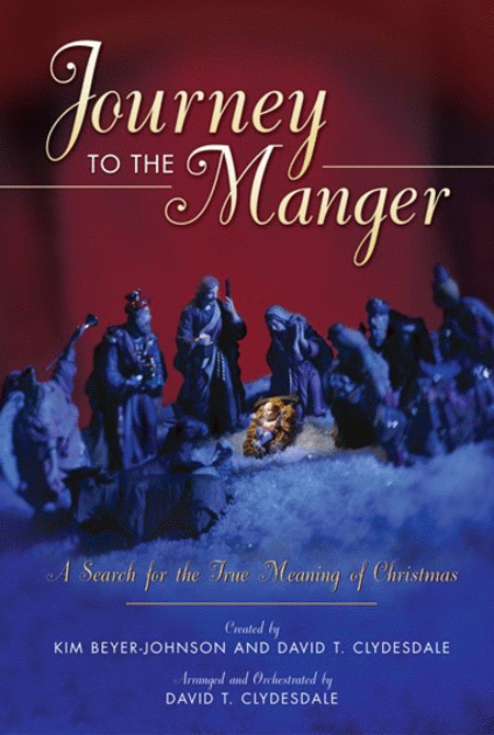Journey To The Manger
